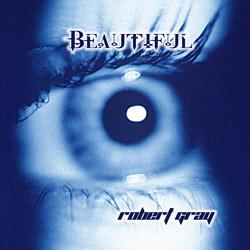 beautiful by Robert Gray