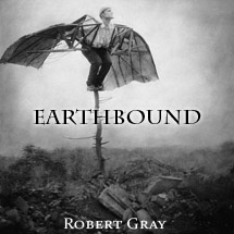 earthbound by Robert Gray