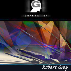 Gray Matter by Robert Gray