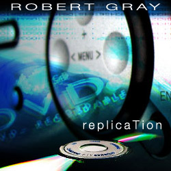 replication by Robert Gray
