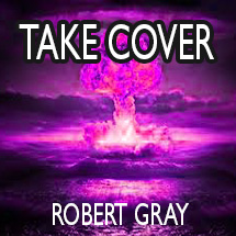take cover by Robert Gray